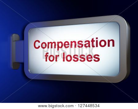 Money concept: Compensation For losses on advertising billboard background, 3D rendering