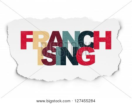 Finance concept: Painted multicolor text Franchising on Torn Paper background