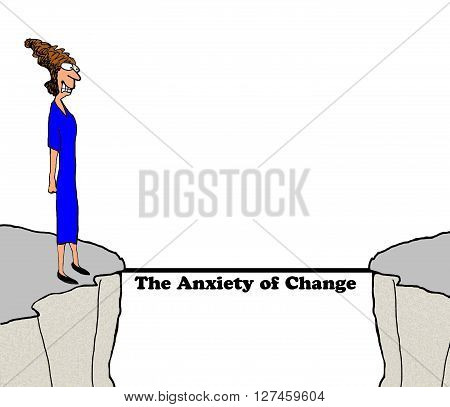 Business cartoon about experiencing the anxiety that comes with change.