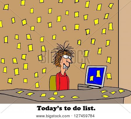 Business cartoon about too many to do lists.