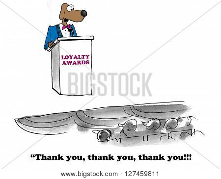 Business cartoon about receiving the company's loyalty award.