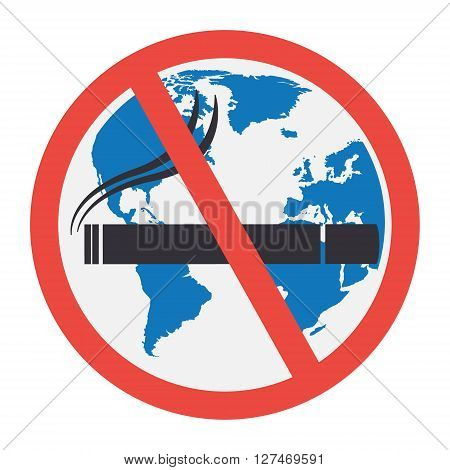 No smoking sign with globe wold map background on white background. Vector illustration flat design World No Tobacco Day concept.