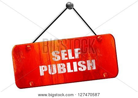self publishing, 3D rendering, red grunge vintage sign