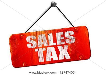sales tax, 3D rendering, red grunge vintage sign