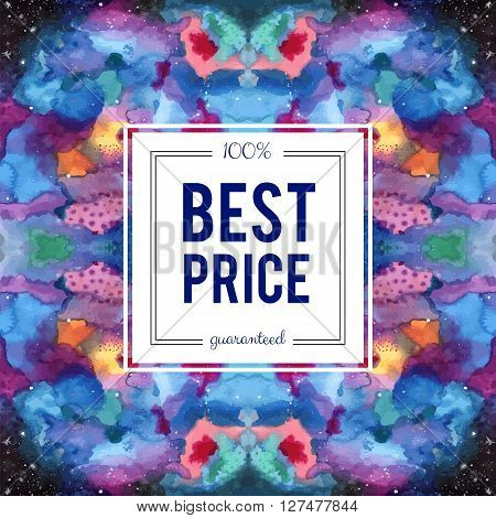 Best price guaranteed. Sale sign on abstract cosmic kaleidoscope watercolor background. Seamless Galaxy pattern in the swatches panel. Indigo pink purple violet yellow blue vector template.