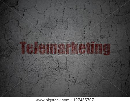 Marketing concept: Red Telemarketing on grunge textured concrete wall background