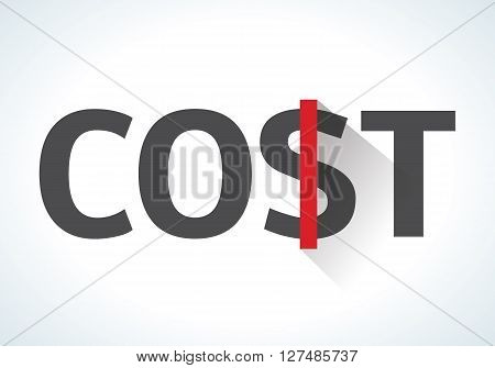 Word cost isolated on white background with a red dollar sign. Business and financial concepts. Management and marketing aspects. Economic system. Price of the goods. design illustration.