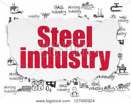 Industry concept: Painted red text Steel Industry on Torn Paper background with  Hand Drawn Industry Icons