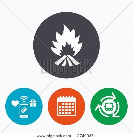 Fire flame sign icon. Heat symbol. Stop fire. Escape from fire. Mobile payments, calendar and wifi icons. Bus shuttle.