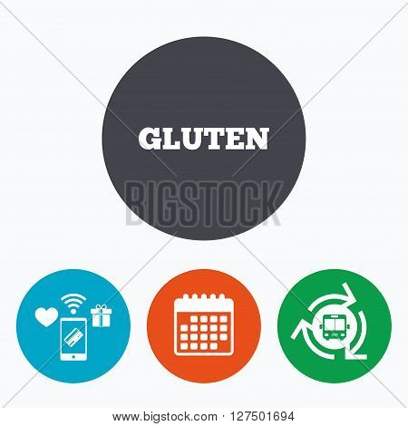 Gluten free sign icon. No gluten symbol. Mobile payments, calendar and wifi icons. Bus shuttle.