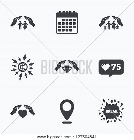 Calendar, like counter and go to web icons. Hands insurance icons. Couple and family life insurance symbols. Heart health sign. Diamond jewelry symbol. Location pointer.