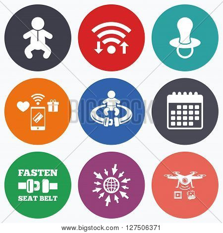 Wifi, mobile payments and drones icons. Baby infants icons. Toddler boy with diapers symbol. Fasten seat belt signs. Child pacifier and pram stroller. Calendar symbol.