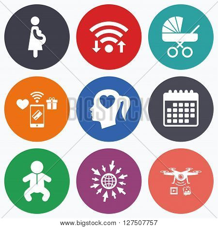 Wifi, mobile payments and drones icons. Maternity icons. Baby infant, pregnancy and buggy signs. Baby carriage pram stroller symbols. Head with heart. Calendar symbol.