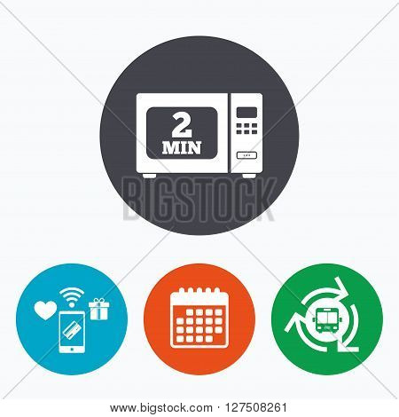 Cook in microwave oven sign icon. Heat 2 minutes. Kitchen electric stove symbol. Mobile payments, calendar and wifi icons. Bus shuttle.