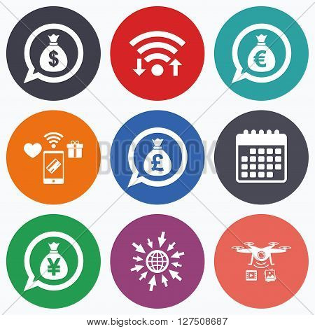 Wifi, mobile payments and drones icons. Money bag icons. Dollar, Euro, Pound and Yen speech bubbles symbols. USD, EUR, GBP and JPY currency signs. Calendar symbol.