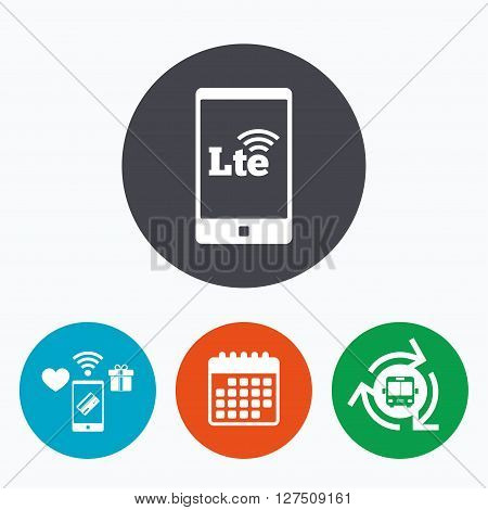 4G LTE sign in smartphone icon. Long-Term evolution sign. Wireless communication technology symbol. Mobile payments, calendar and wifi icons. Bus shuttle.