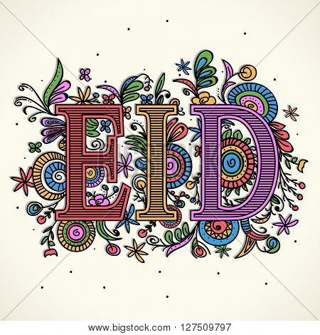 Creative Colourful Text Eid on beautiful floral design, Elegant greeting card for Islamic Famous Festival celebration.
