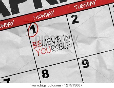 Concept image of a Calendar with the text: Believe in Yourself