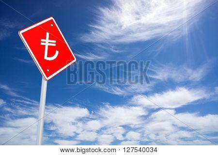 Red Road Sign with Turkish Lira Sign Inside on Blue Sky Background