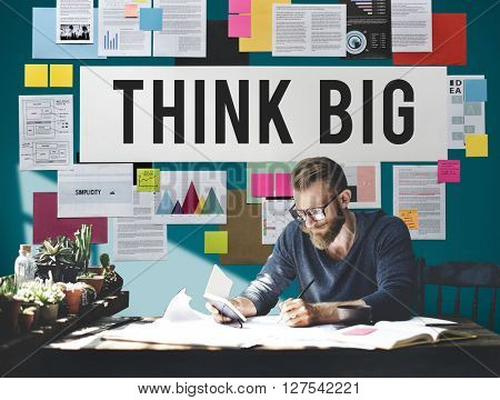 Think Big Attitude Inspiration Concept