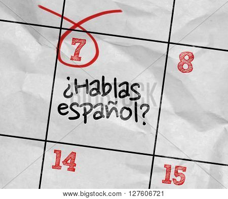 Concept image of a Calendar with the text: Do You Speak Spanish? (in Spanish)