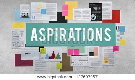 Aspiration Aspire Ambition Desire Goal Innovation Concept