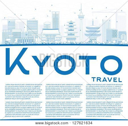 Outline Kyoto Skyline with Blue Landmarks and Copy Space. Business Travel or Tourism Concept with Modern and Historic Buildings. Image for Presentation Banner Placard and Web Site.