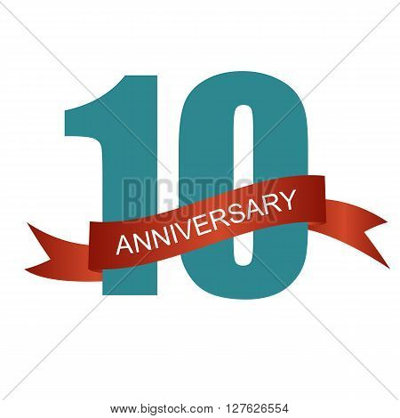Ten 10 Years Anniversary Label Sign for your Date. Vector Illustration EPS10
