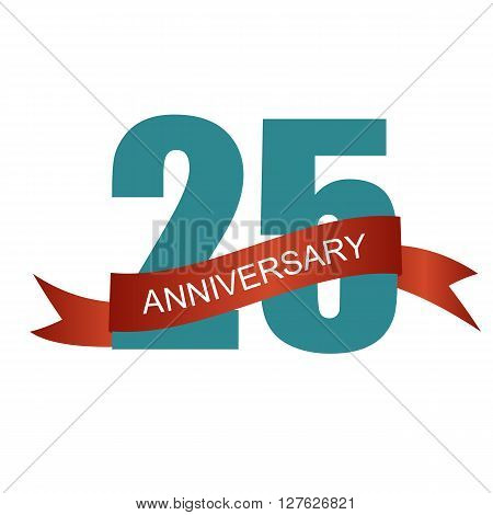 Twenty Five 25 Years Anniversary Label Sign for your Date. Vector Illustration EPS10
