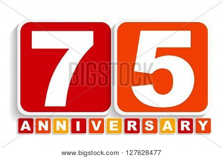 Seventy Five 75 Years Anniversary Label Sign for your Date. Vector Illustration