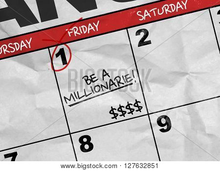 Concept image of a Calendar with the text: Be a Millionaire