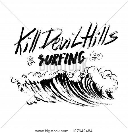 Kill Devil Hills Surfing Lettering calligraphy brush ink sketch handdrawn serigraphy print