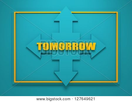 Arrow cross with tomorrow word. Way choosing metaphor. 3D rendering