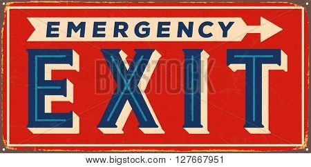 Vintage metal sign -  Emergency Exit - Vector EPS10. Grunge and rusty effects can be easily removed for a cleaner look.
