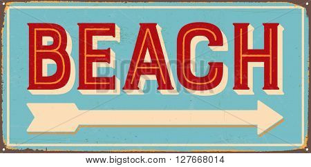 Vintage metal sign - Beach - Vector EPS10. Grunge and rusty effects can be easily removed for a cleaner look.