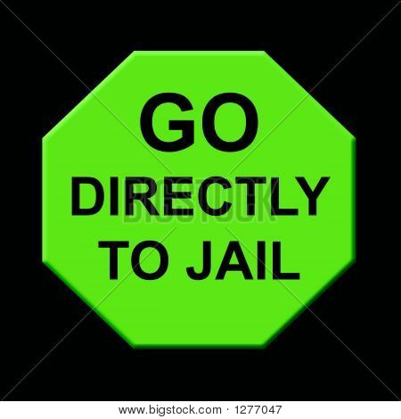 Go to jail sign stock photo amp stock images bigstock