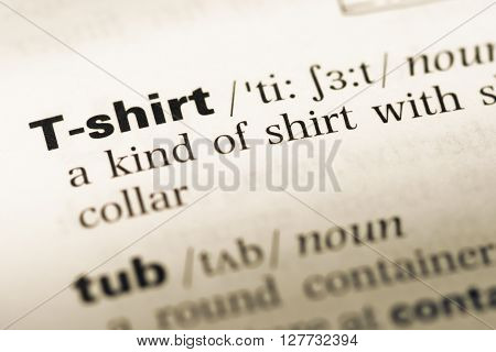 Close Up Of Old English Dictionary Page With Word T-shirt.