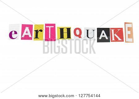 earthquake written made with daily letters on white background