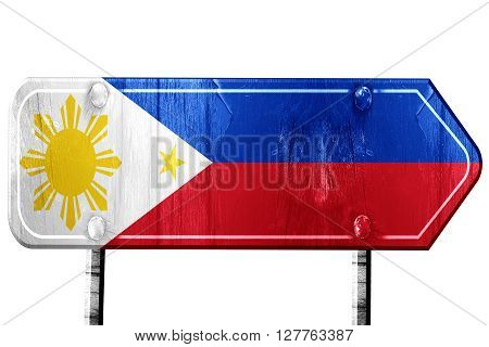Philippines flag, 3D rendering, vintage road sign isolation