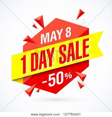 One Day Sale poster, banner. Big super sale, up to 50% off. Vector illustration.