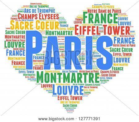 Paris city heart word cloud concept illustration