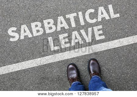 Sabbatical Leave Break Sabbath Job Stress Burnout Businessman Business Concept
