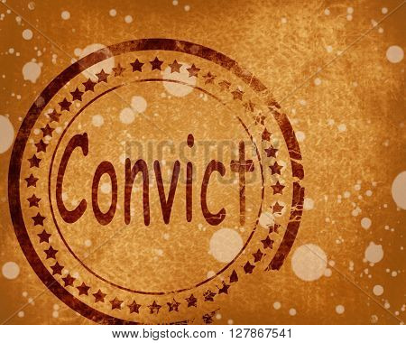 Convict stamp on a grunge background
