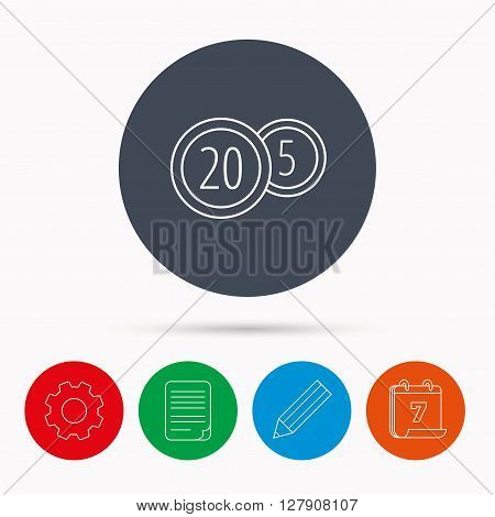 Coins icon. Cash money sign. Bank finance symbol. Twenty and five cents. Calendar, cogwheel, document file and pencil icons.