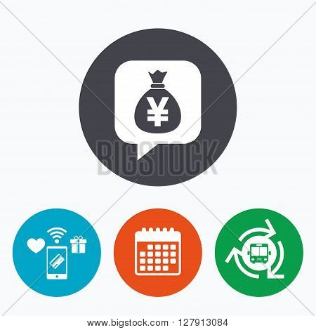 Money bag sign icon. Yen JPY currency speech bubble symbol. Mobile payments, calendar and wifi icons. Bus shuttle.