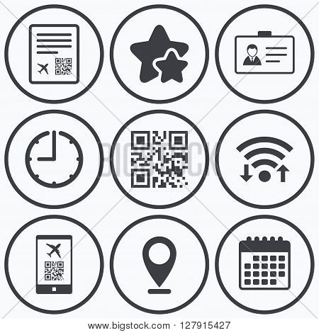 Clock, wifi and stars icons. QR scan code in smartphone icon. Boarding pass flight sign. Identity ID card badge symbol. Calendar symbol.