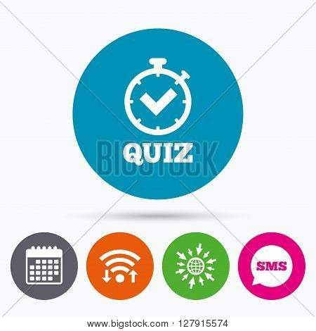 Wifi, Sms and calendar icons. Quiz timer sign icon. Questions and answers game symbol. Go to web globe.