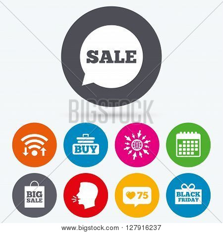 Wifi, like counter and calendar icons. Sale speech bubble icons. Buy cart symbols. Black friday gift box signs. Big sale shopping bag. Human talk, go to web.