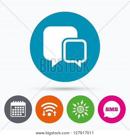 Wifi, Sms and calendar icons. Chat sign icon. Speech bubbles symbol. Communication chat bubbles. Go to web globe.