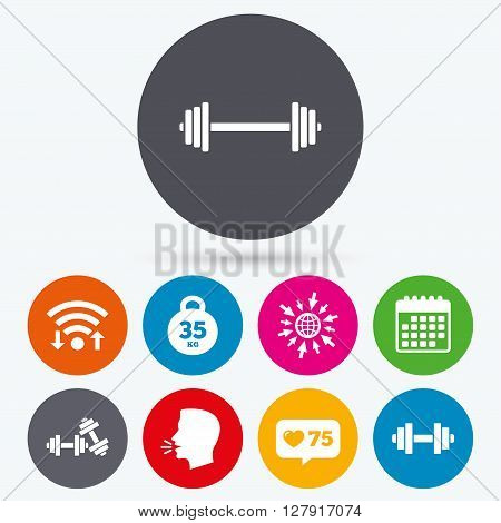 Wifi, like counter and calendar icons. Dumbbells sign icons. Fitness sport symbols. Gym workout equipment. Human talk, go to web.